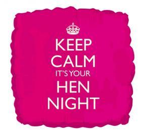 Foil Balloon - Keep Calm It's You're Hen Night